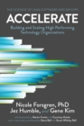 Accelerate : The Science of Lean Software and Devops: Building and Scaling High Performing Technology Organizations - Book