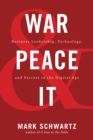 War and Peace and IT : Business Leadership, Technology, and Success in the Digital Age - eBook