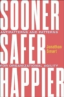 Sooner Safer Happier : Antipatterns and Patterns for Business Agility - Book