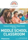 Transforming Practices for the Middle School Classroom - Book