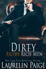 Dirty Filthy Rich Men - eBook