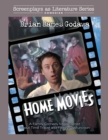 Home Movies : A Family Comedy Movie Script About Time Travel and Family Dysfunction - Book