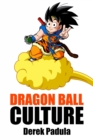 Dragon Ball Culture Volume 4 : Westward - eBook