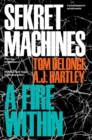 Sekret Machines Book 2 : A Fire Within - Book