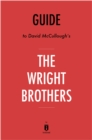 Guide to David McCullough's The Wright Brothers by Instaread - eBook