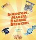 Inventors, Makers, Barrier Breakers - Book