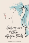 Depression & Other Magic Tricks - Book