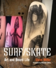 Surf /Skate : Art and Board Life - Book