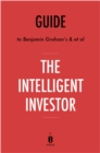 Guide to Benjamin Graham's & et al The Intelligent Investor by Instaread - eBook