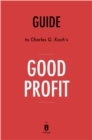 Guide to Charles G. Koch's Good Profit by Instaread - eBook