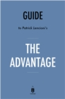 Guide to Patrick Lencioni's The Advantage by Instaread - eBook