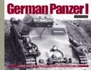 German Panzer I : A Visual History of the German Army's WWII Early Light Tank - Book