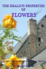 The Healing Properties of Flowers: An Earth Lodge Introductory Guide to Flower Essences - eBook