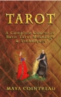 Tarot - A Complete Course in Basic Tarot Meanings & Techniques - eBook