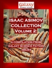 Galaxy's Isaac Asimov Collection Volume 2 : A Compilation from Galaxy Science Fiction Issues - eBook