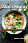 Thai One On! : 115 Authentic Thai Recipes - eBook