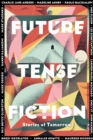 Future Tense Fiction : Stories of Tomorrow - eBook