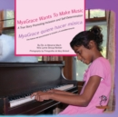 MyaGrace Wants To Make Music/MyaGrace quiere hacer musica : A True Story Promoting Inclusion and Self-Determination/Una historia que promueve la inclusion y la autodeterminacion - eBook