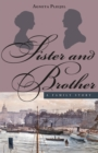 Sister and Brother : A Family Story - eBook