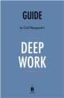 Guide to Cal Newport's Deep Work by Instaread - eBook