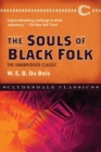 The Souls of Black Folk : The Unabridged Classic - Book