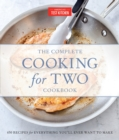 The Complete Cooking For Two Cookbook, Gift Edition : 650 Recipes for Everything You'll Ever Want to Make - Book