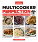 Multicooker Perfection : Cook Cook It Fast or Cook It Slow-You Decide - Book