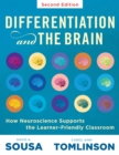 Differentiation and the Brain : How Neuroscience Supports the Learner-Friendly Classroom (Use Brain-Based Learning and Neuroeducation to Differentiate Instruction) - eBook