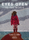 Eyes Open To The World : Memories of Travel in Wool - Book