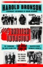 My British Invasion : The Inside Story on The Yardbirds, The Dave Clark Five, Manfred Mann, Herman's Hermits, The Hollies, The Troggs, The Kinks, The Zombies, and More - eBook