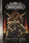 Warcraft: Lord of the Clans - eBook