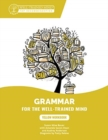 Yellow Workbook : A Complete Course for Young Writers, Aspiring Rhetoricians, and Anyone Else Who Needs to Understand How English Works - Book