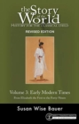 Story of the World, Vol. 3 Revised Edition : History for the Classical Child: Early Modern Times - Book