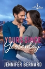 Yours Since Yesterday - eBook