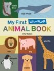 My First Lift the Flap Animal Book - Book