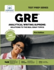 GRE Analytical Writing Supreme: Solutions to the Real Essay Topics - eBook