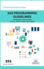 SAS Programming Guidelines Interview Questions You'll Most Likely Be Asked - eBook