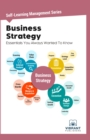Business Strategy Essentials You Always Wanted To Know - eBook