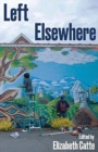 Left Elsewhere - Book