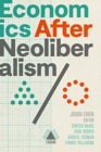 Economics after Neoliberalism - Book