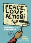 Peace, Love, Action! : Everyday Acts of Goodness from A to Z - eBook