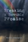 Breaking a Terrible Promise - eBook
