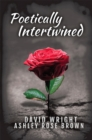 Poetically Intertwined - eBook