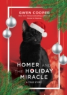 Homer and the Holiday Miracle : A True Story - Book