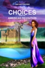 Choices from the American Revolution - eBook
