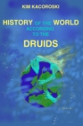History of the World According to the Druids - eBook