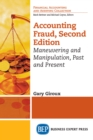 Accounting Fraud, Second Edition : Maneuvering and Manipulation, Past and Present - eBook