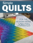 Simple Quilts for the Modern Home - Book
