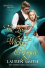 The Last Wicked Rogue: The League of Rogues - Book 9 - eBook