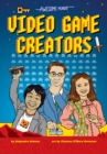 Awesome Minds: Video Game Creators - Book
